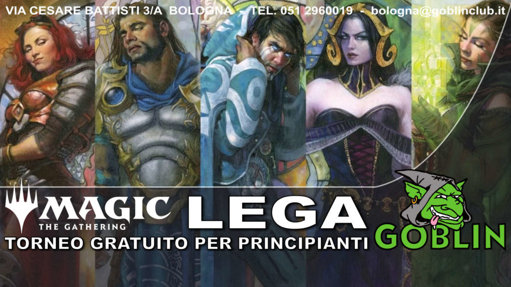 Magic: Lega (torneo gratuito, promo in regalo)