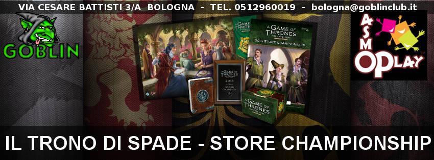 Alla Corte delle Rose – Store Champioship: Il Trono di Spade LCG