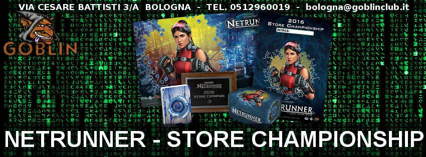 Android Netrunner – TORNEO Store Championship
