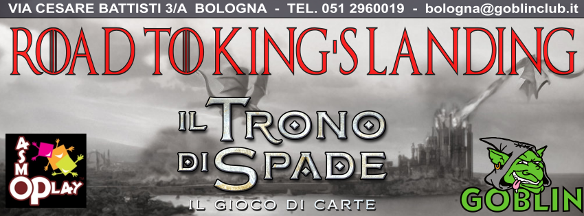 "Il Trono di Spade – Torneo ""Road to King's Landing"""