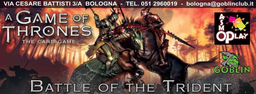 Il Trono di Spade – La Battaglia del Tridente