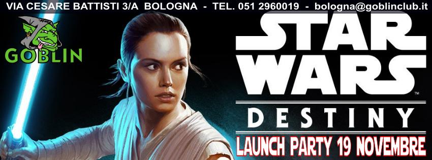 Star Wars: Destiny – Antemprima & Launch Party