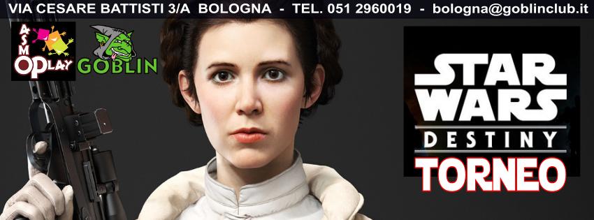 Star Wars Destiny: Torneo – Fantastica la ragazza, eh? Non so se ucciderla o innamorarmi di lei!