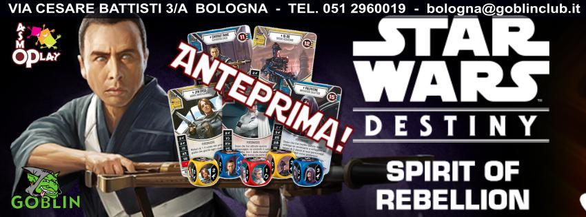 Star Wars Destiny – Anteprima Spirito della Ribellione