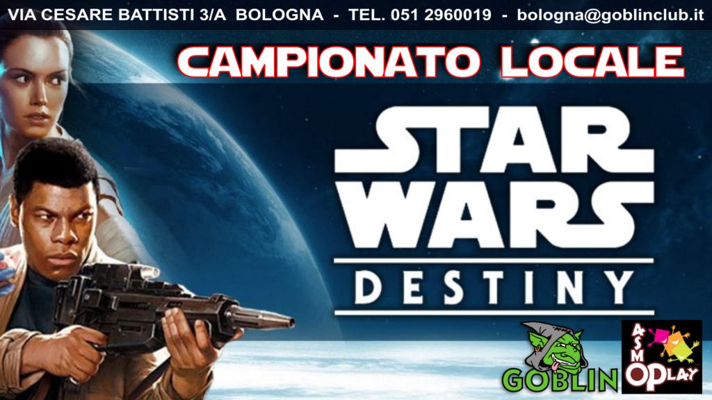 "Star Wars Destiny – Store Championship (Torneo ""Locale"")"