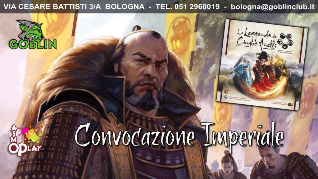 Legend of the Five Rings LCG: Torneo – Convocazione Imperiale