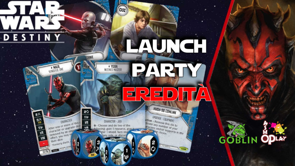 Star Wars Destiny – Launch Party Eredità