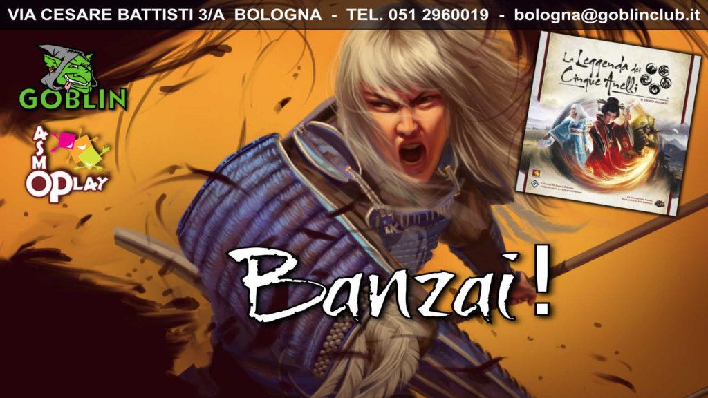 La Leggenda dei Cinque Anelli – Banzai!