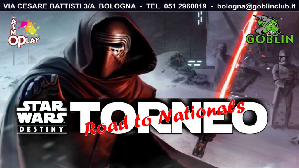 "Star Wars Destiny – Torneo ""Road to Nationals"""