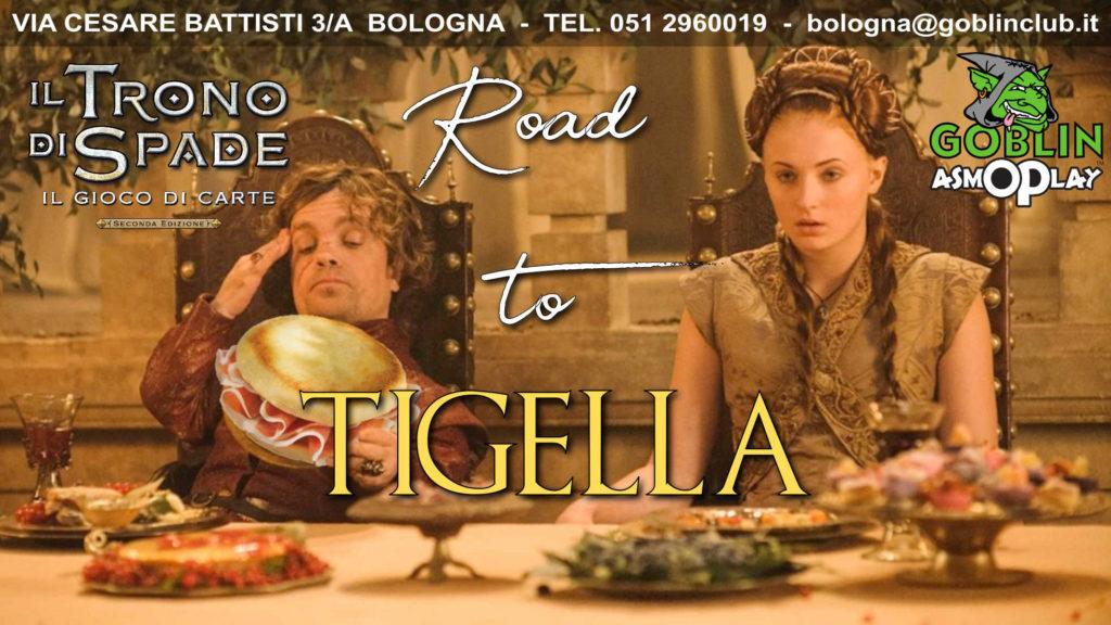Il Trono di Spade LCG: Torneo Road to Tigella