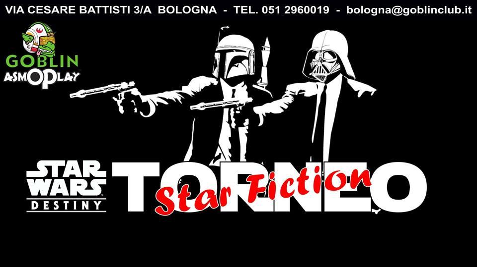 """Star Wars Destiny – Torneo """"Star Fiction"""""""