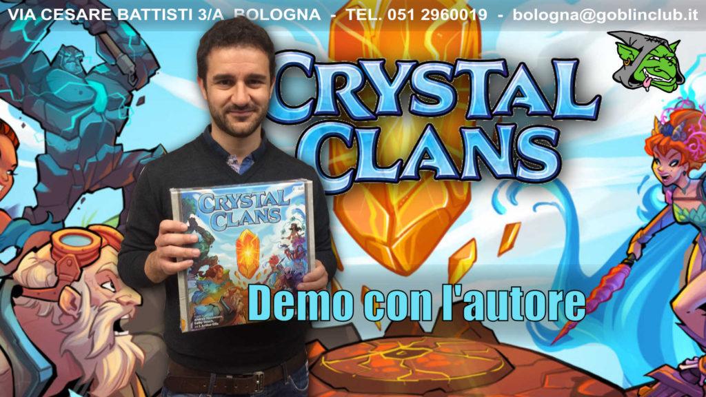 Crystal Clans – Demo con l'Autore