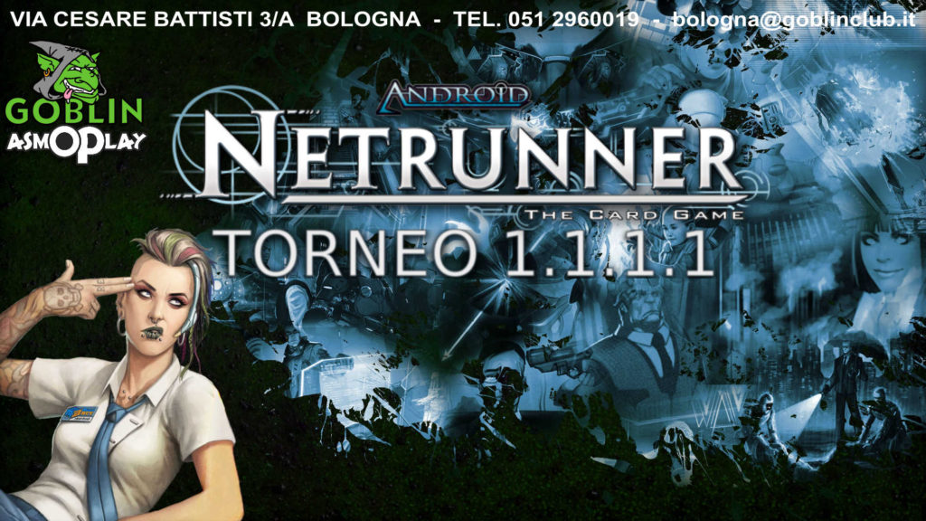 Android Netrunner – Torneo 1.1.1.1