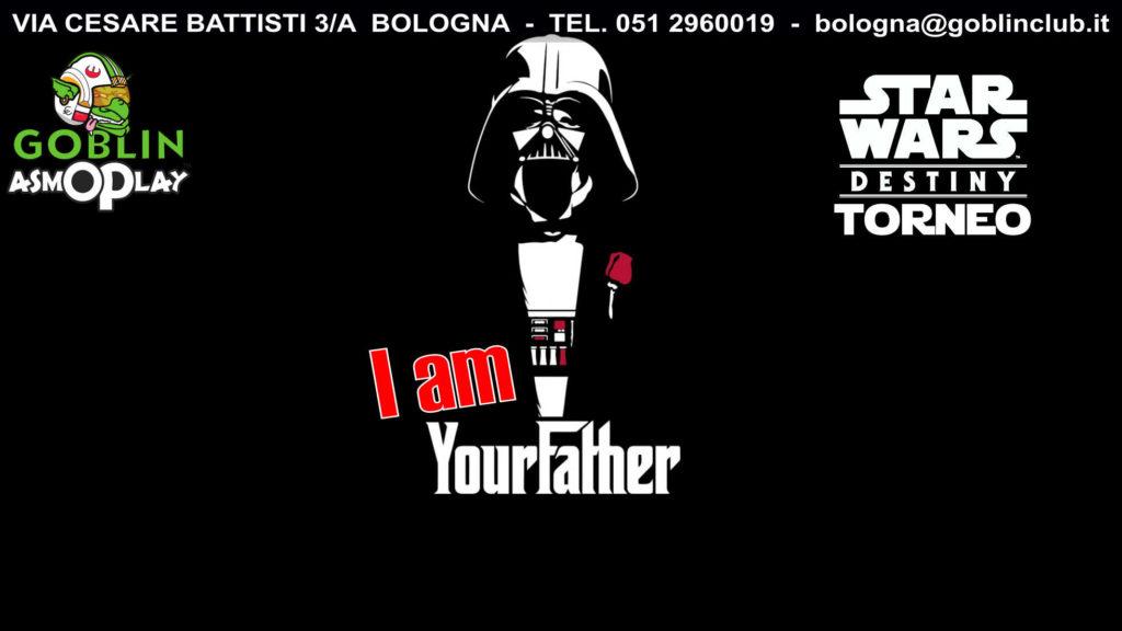 """Star Wars Destiny – Torneo """"I am your father"""""""