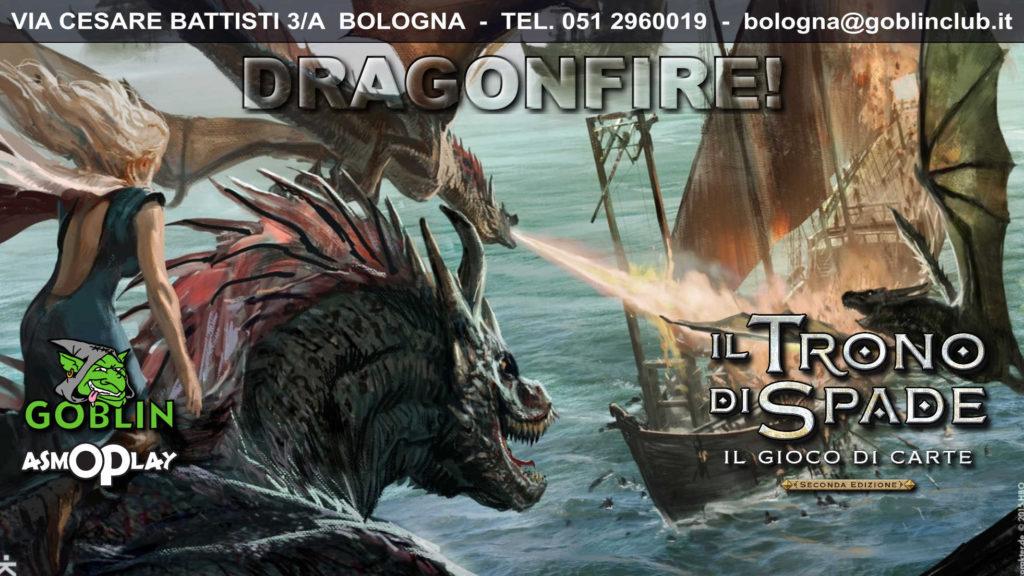 Il Trono di Spade LCG: Torneo – Dragonfire!