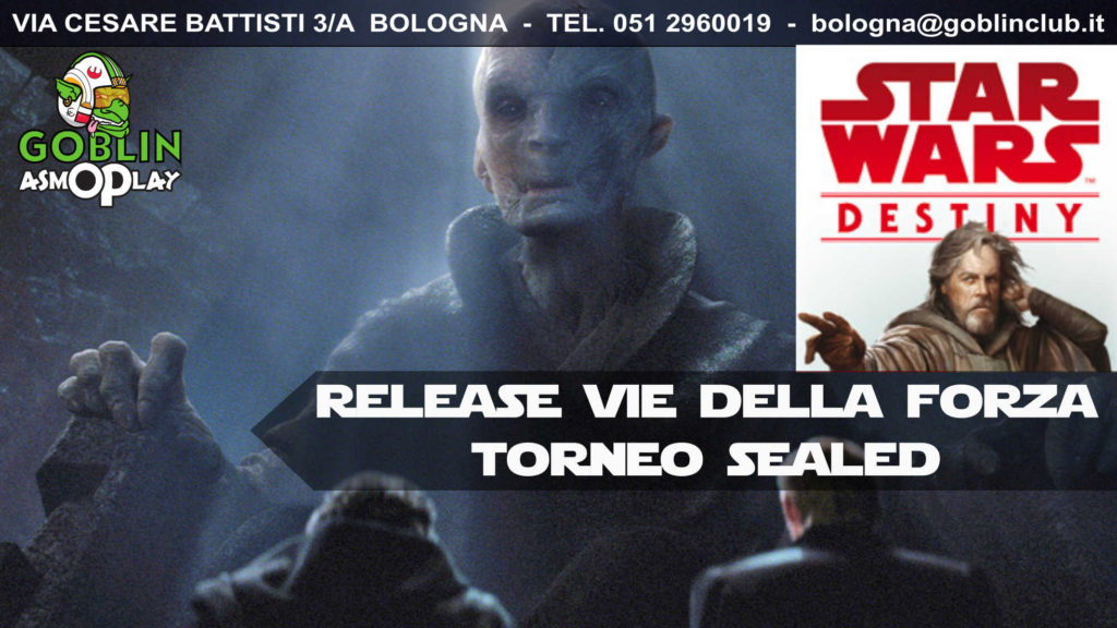 """Star Wars Destiny – Torneo Release di """"Vie della Forza"""""""