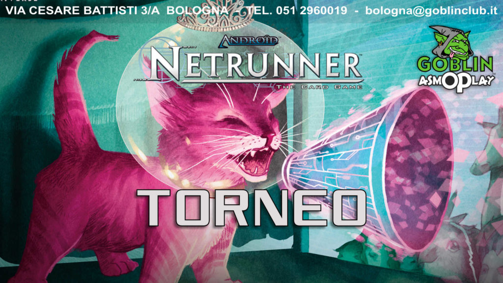 Android Netrunner – Torneo