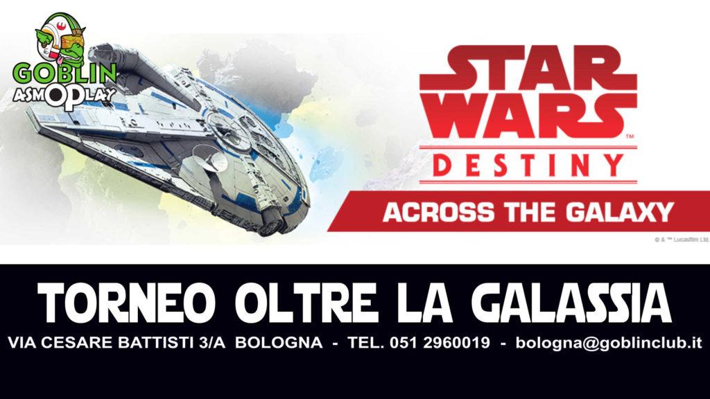 """Star Wars Destiny – Torneo Release di """"Oltre la Galassia"""""""