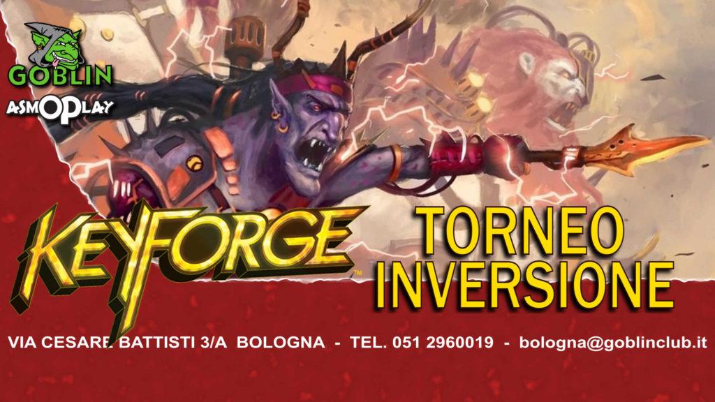 """Keyforge: Torneo Arconte """"Inversione"""""""