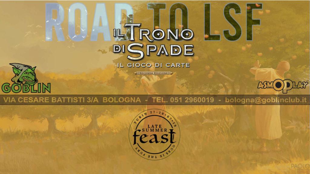 """Il Trono di Spade LCG: Torneo """"Road to Late Summer Feast"""""""