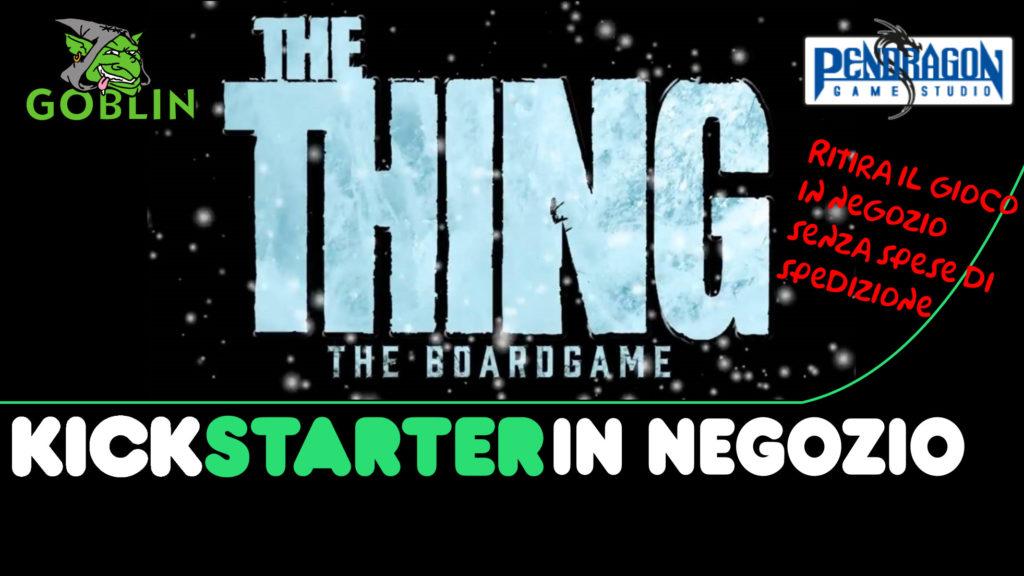 The Thing boardgame – Kickstarter @Goblin Bologna