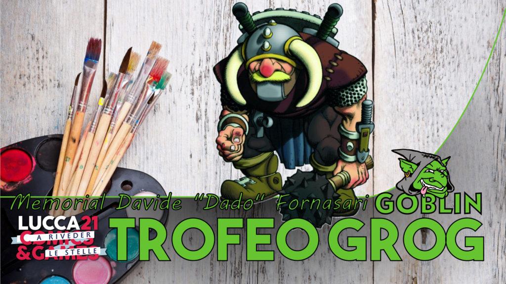 "Lucca Campfire: Trofeo Grog – contest di pittura    MEMORIAL ""Dado"" Fornasari"