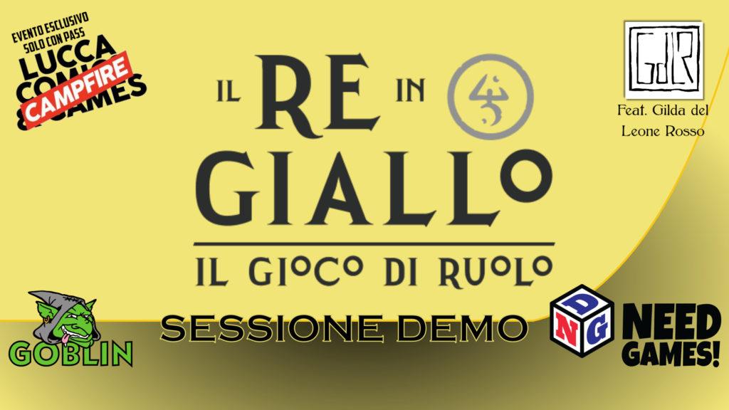 Lucca Changes: Il Re in Giallo – Il Gioco di Ruolo: giornata demo